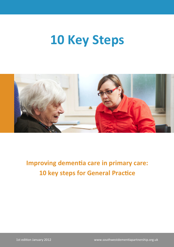 Improving dementia care in primary care: 10 key steps for General Practice