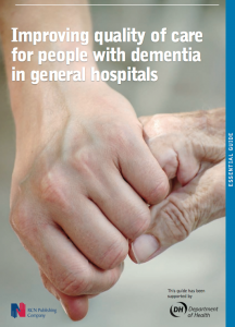 Improving quality of care for people with dementia in general hospitals