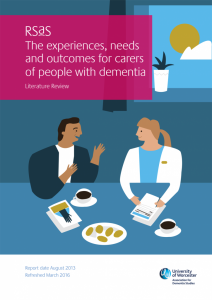 The experiences, needs and outcomes for carers of people with dementia
