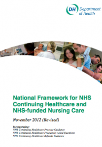 National framework for NHS continuing healthcare and NHS funded nursing care