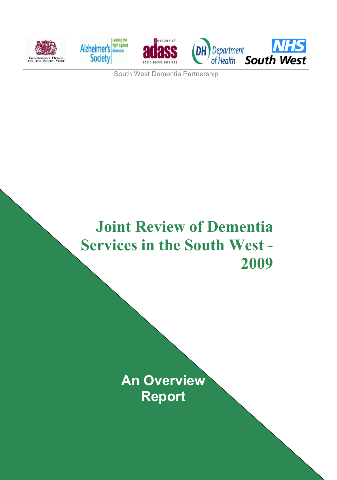 Joint Review of Dementia Services in the South West - 2009. An Overview  Report