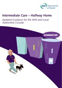 Intermediate Care – Halfway Home: updated guidance for the NHS and Local Authorities circular