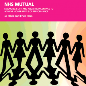 NHS Mutual: engaging staff and aligning incentives to achieve higher levels of performance
