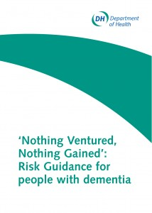 Nothing ventured, nothing gained: risk guidance for people with dementia