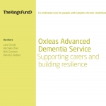 Oxleas Advanced Dementia Service: Supporting carers and building resilience