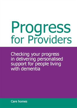 Progress for Providers - checking your progress in delivering personalised support for people living with dementia