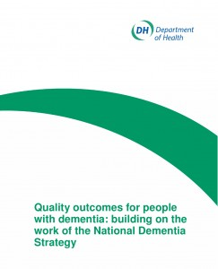 Quality outcomes for people with dementia: building on the work of the National Dementia Strategy