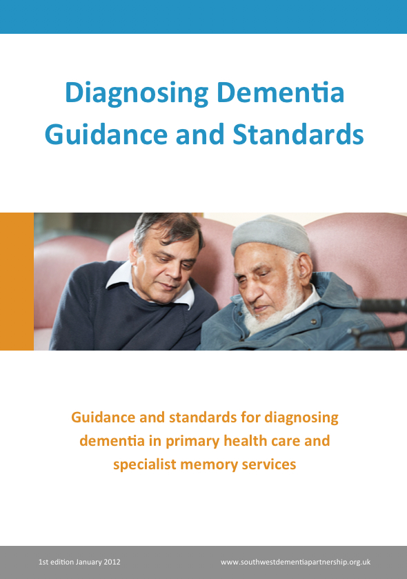 Diagnosing Dementia Guidance and Standards